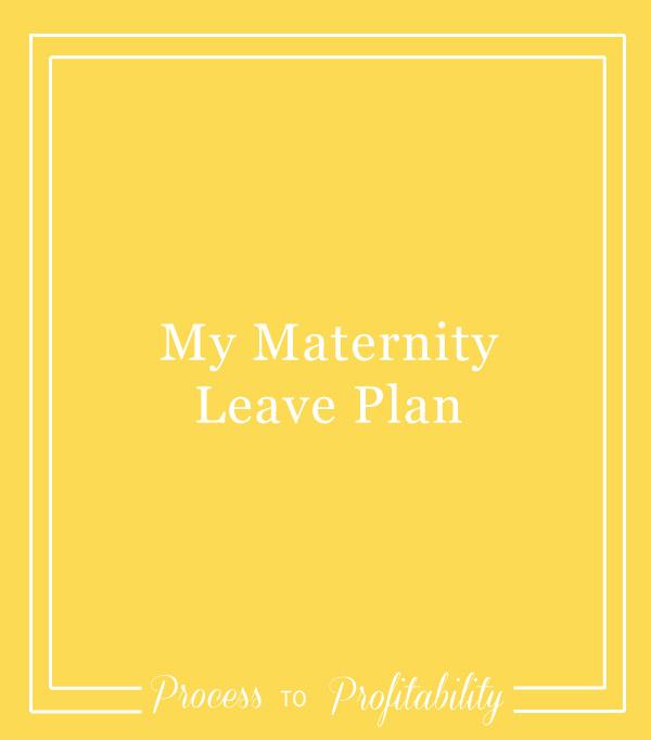 92-My-Maternity-Leave-Plan.jpg