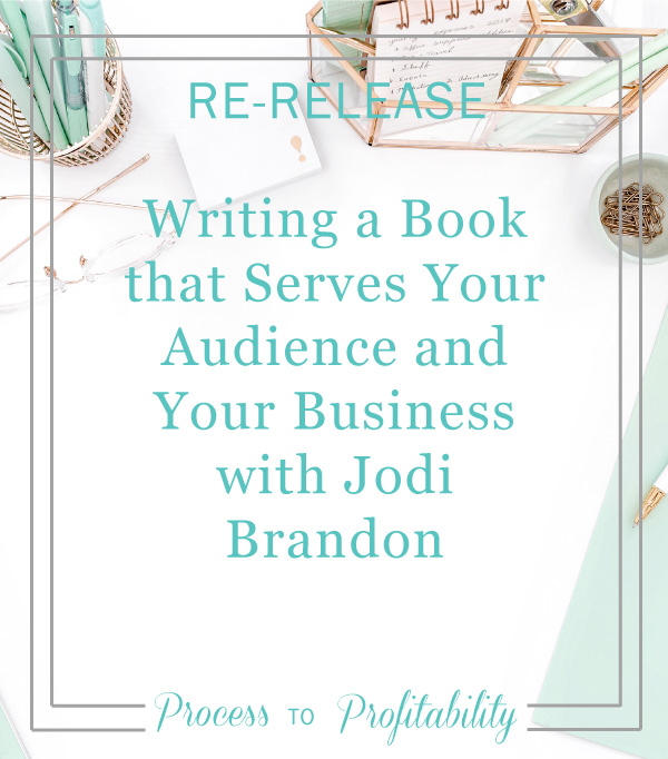 Writing a Book that Serves Your Audience and Your Business