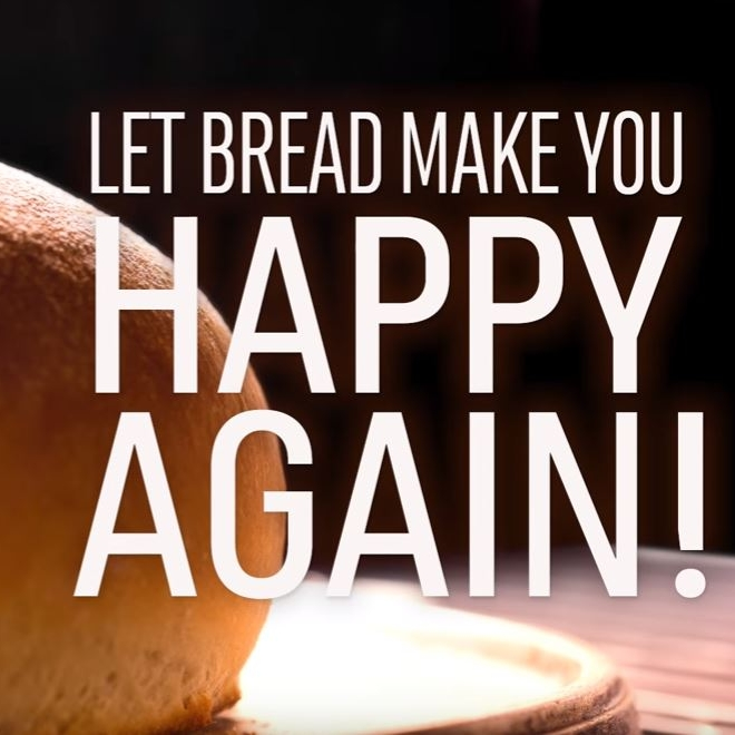 The  Bread Rising  and  Science Says  videos reminds us why we love bread and why it's okay to let bread make you happy again.