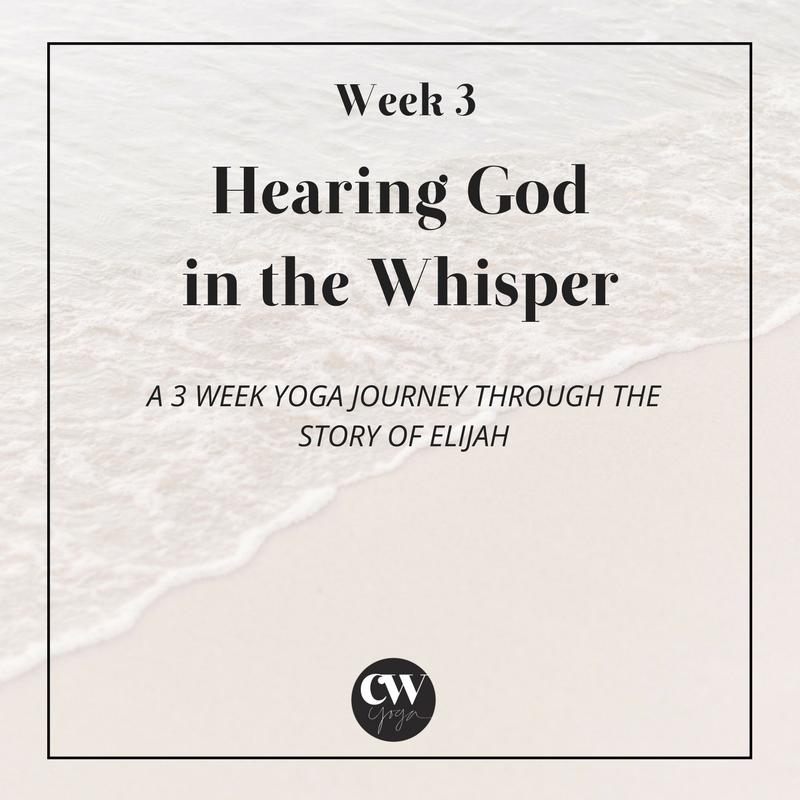 Hearing God Series Week 3 Caroline Williams Yoga