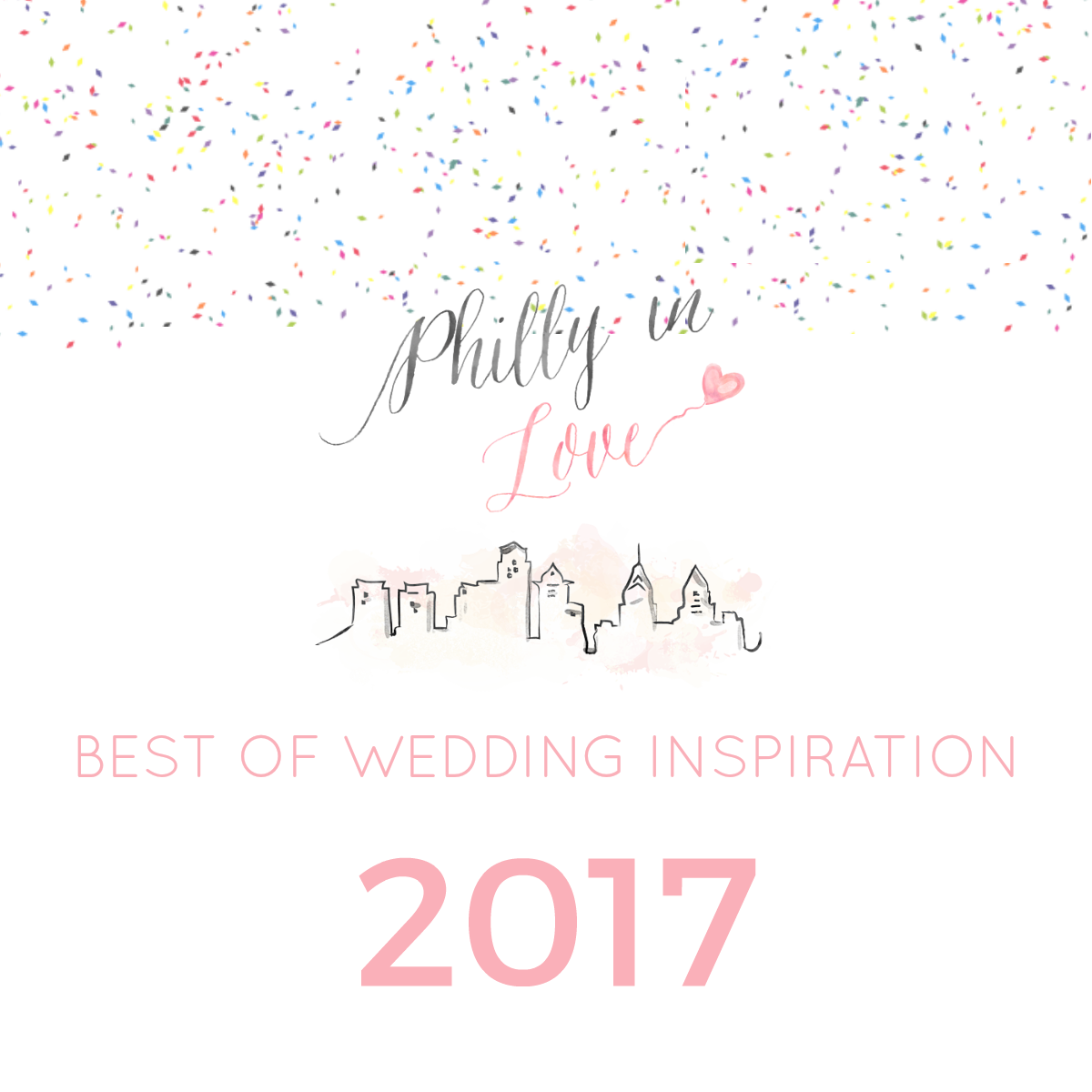 Philly In Love Best of Wedding Inspiration 2017 Philadelphia.png