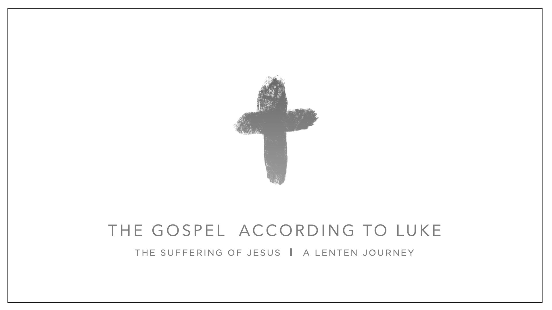 The Gospel of Luke(Lent).png
