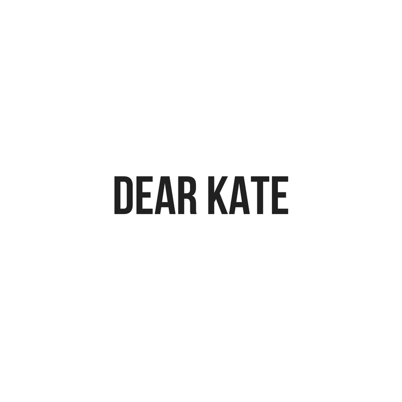 DEAR KATE.png
