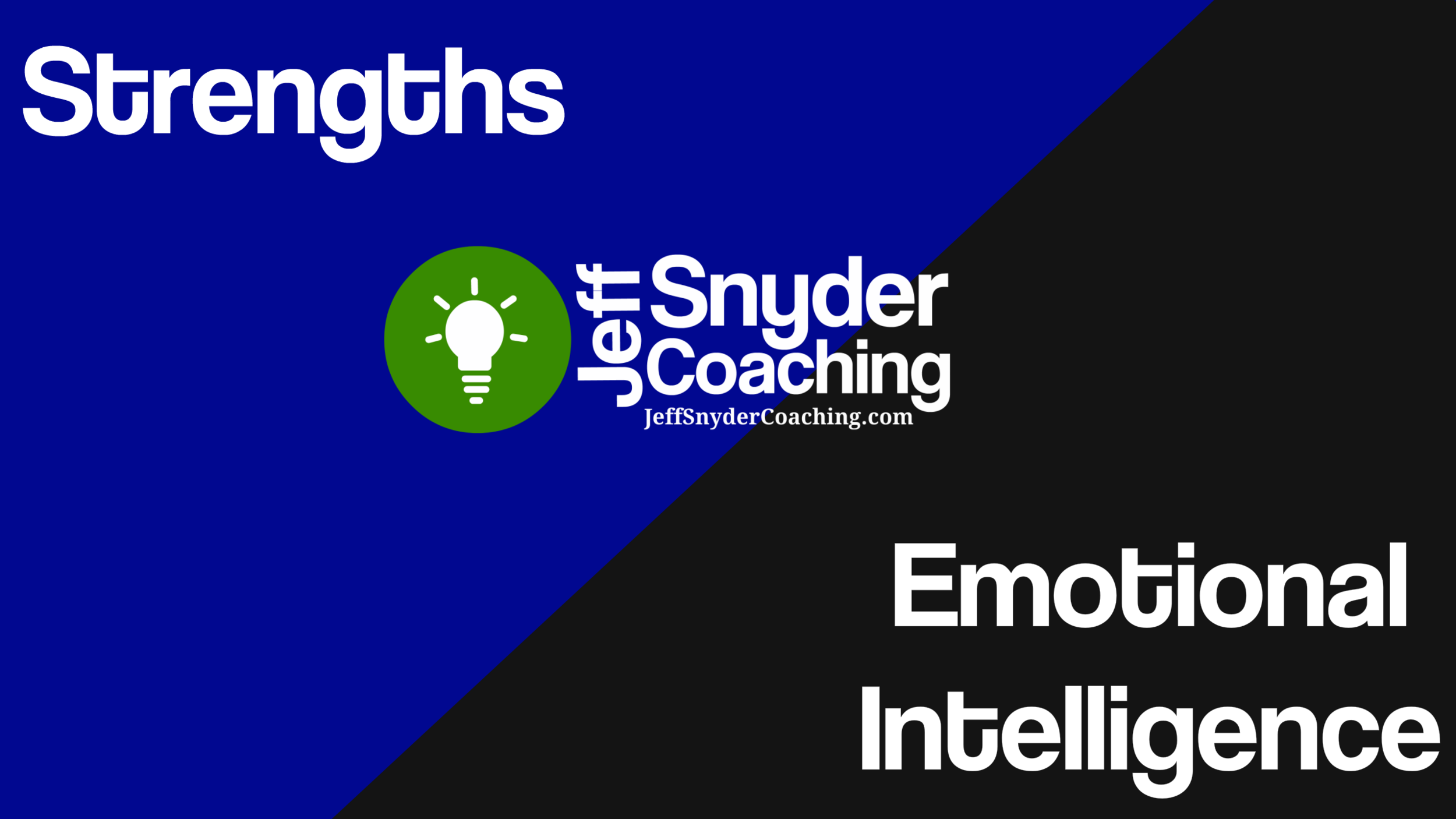 Strengths Coach, Emotional Intelligence Coach