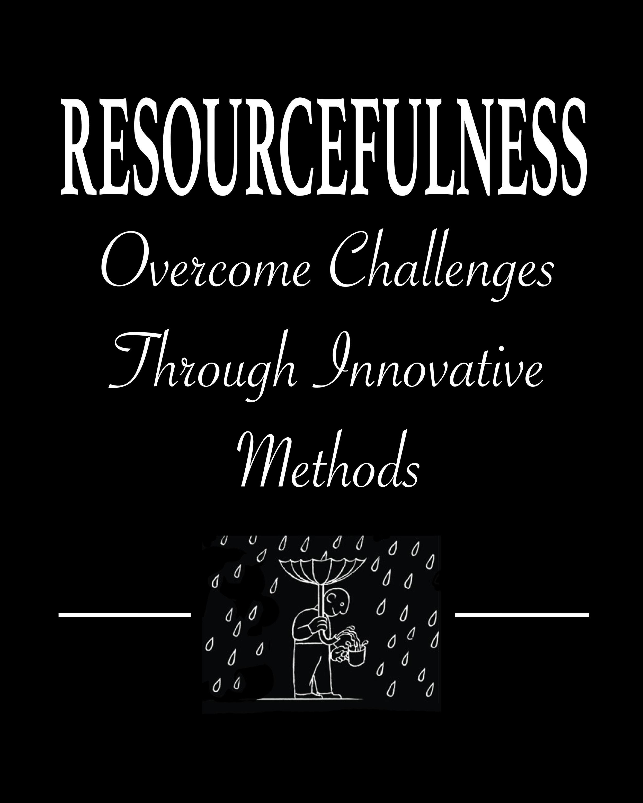 07 Resourcefullness.jpg