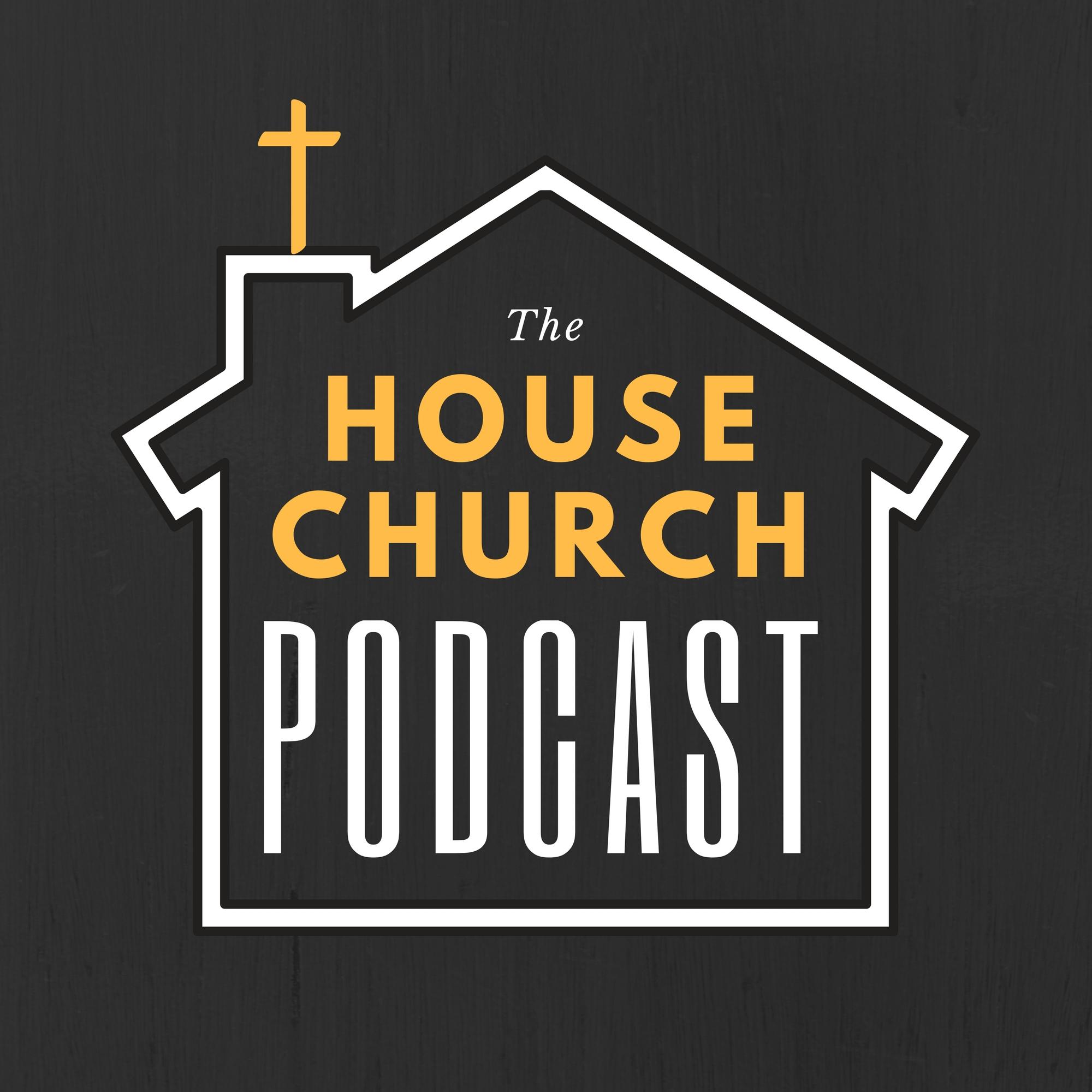 House Church Podcast.jpg