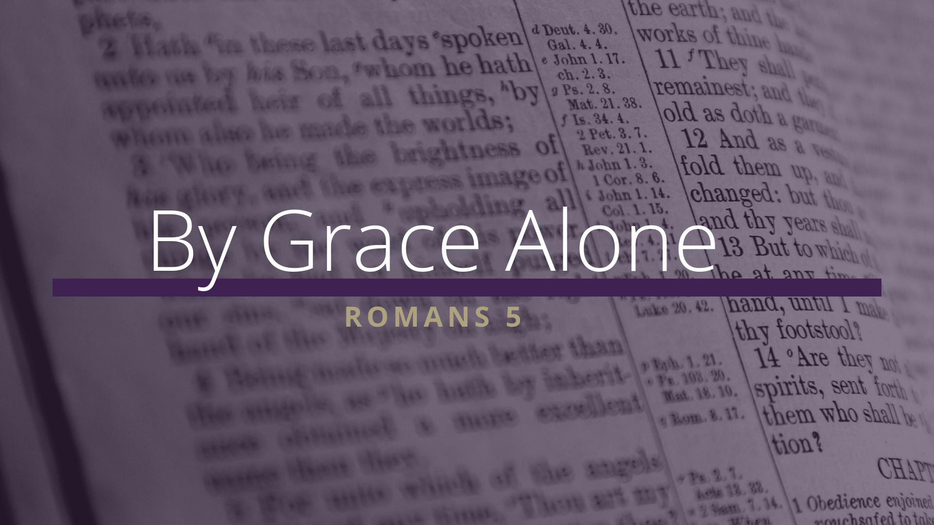 Grace Alone Sermon.png