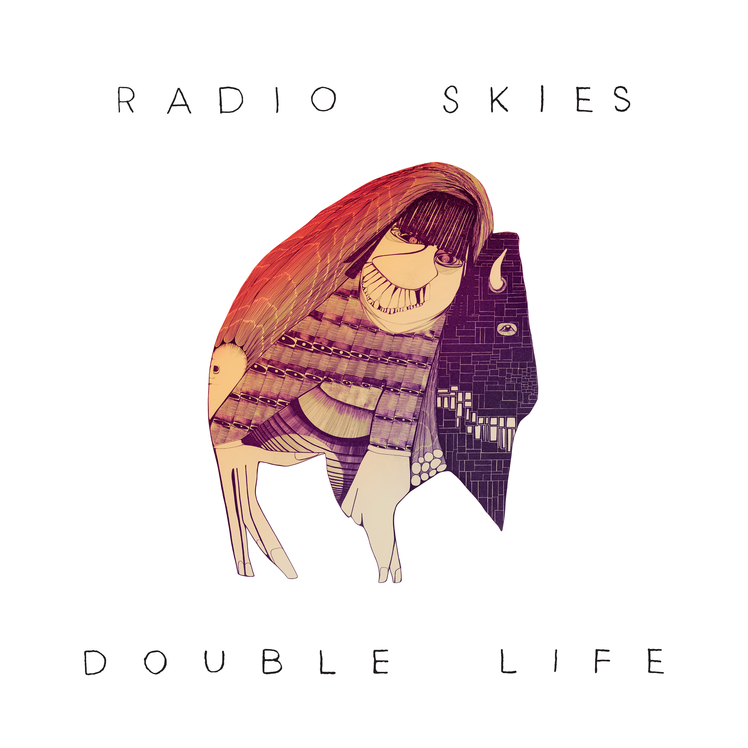 Radio Skies  Double Life Underground Sun (2018)