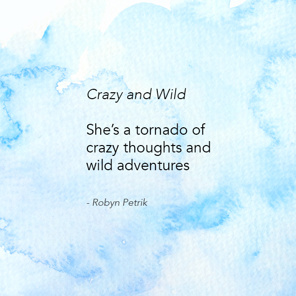 Crazy and Wild