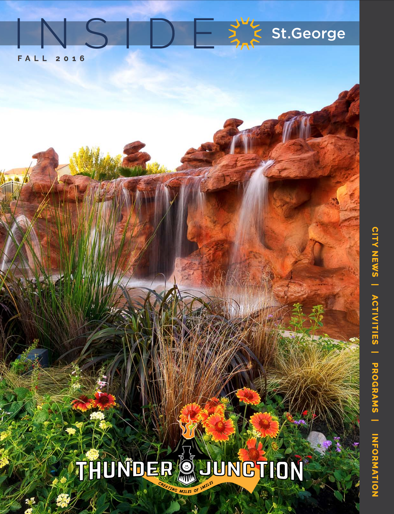 Featured on the front cover of Inside St. George - Fall 2016