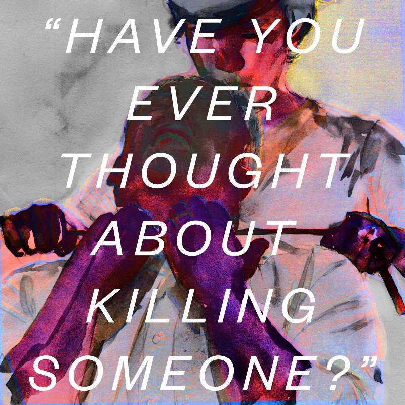 have you ever thought about Killing someone? - Matter