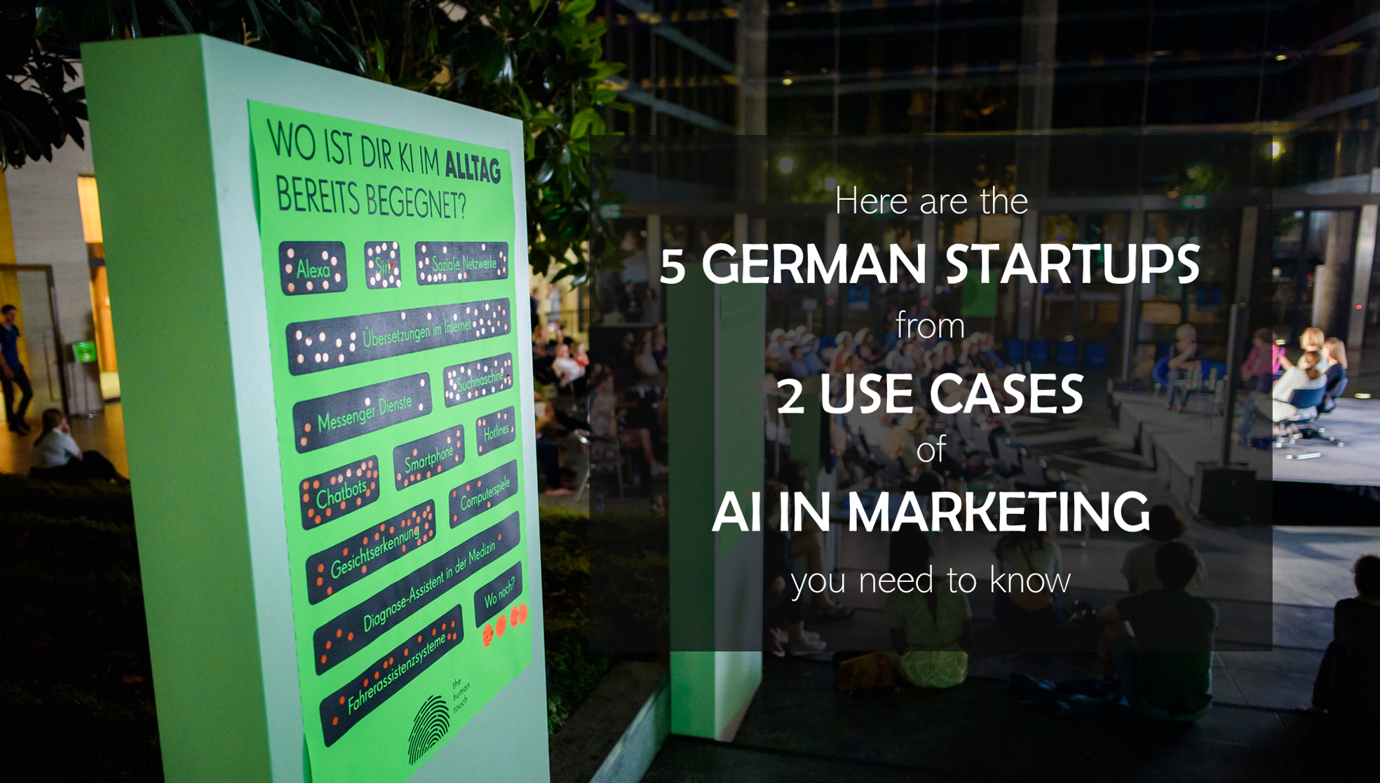 5 German Startups from 2 Use cases of AI in Marketing