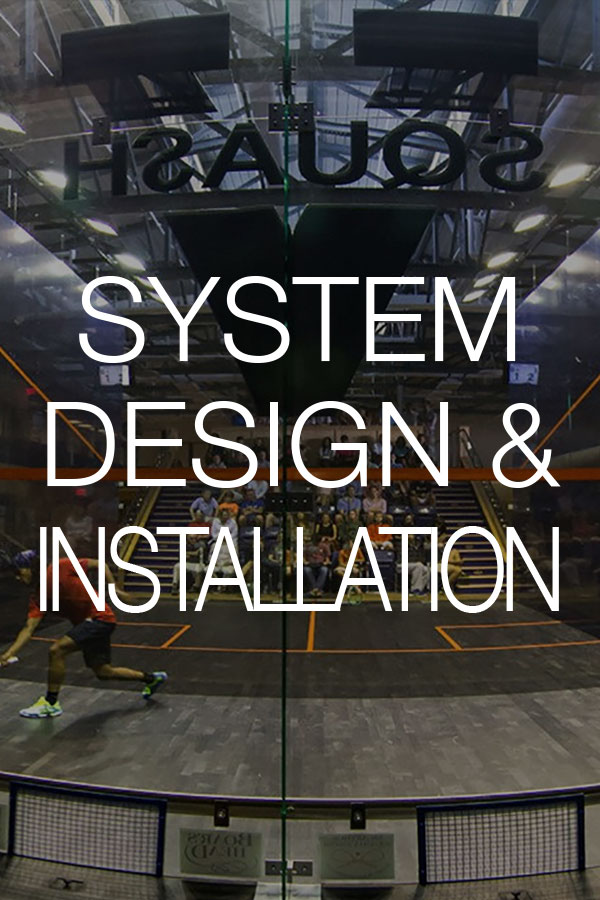 System Design and Installation