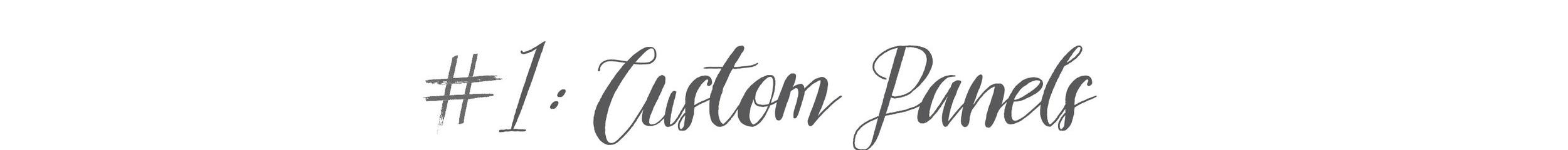 #1: Custom Panel Decor