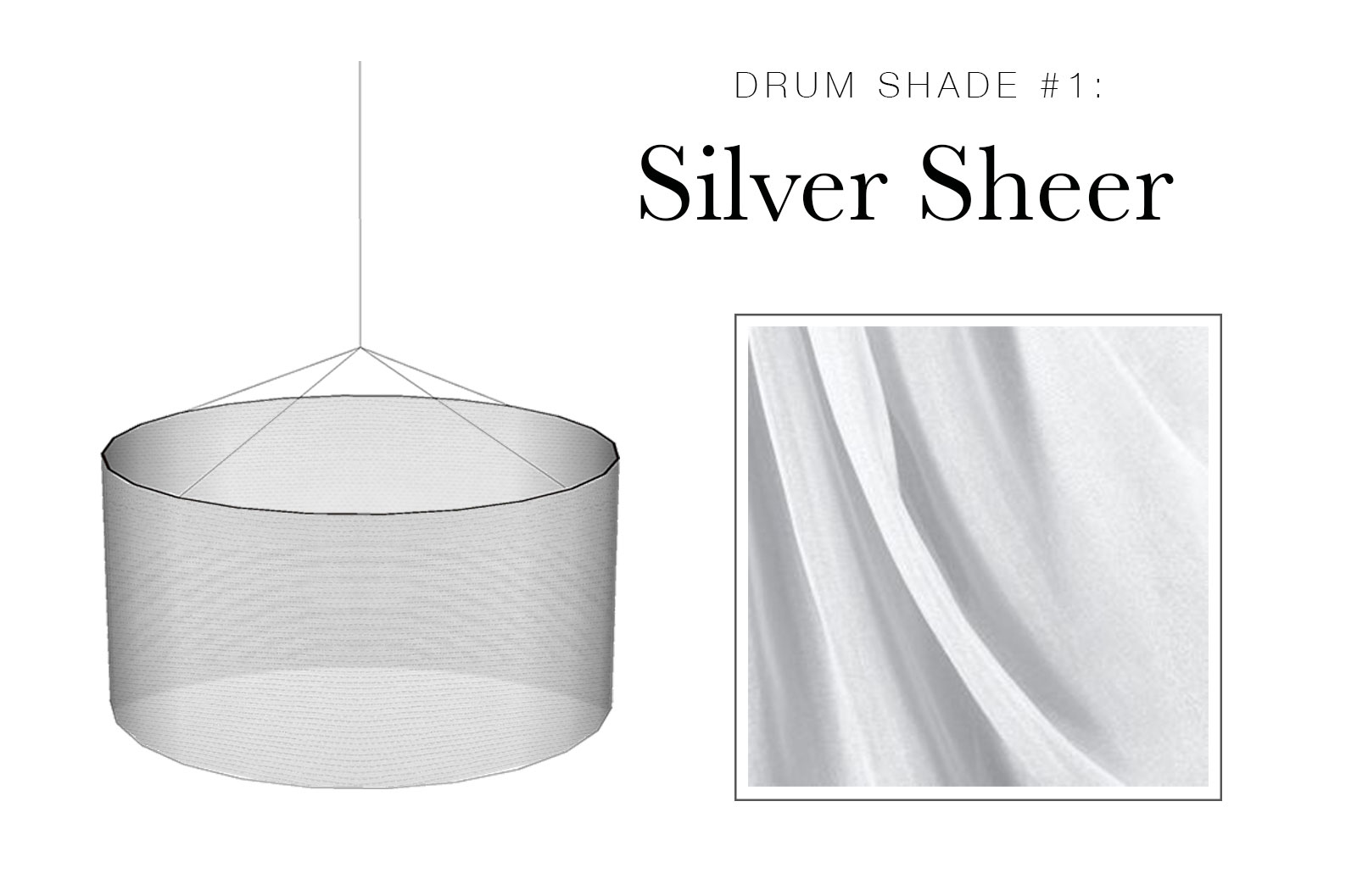 Drum Shade #1: Silver Sheer