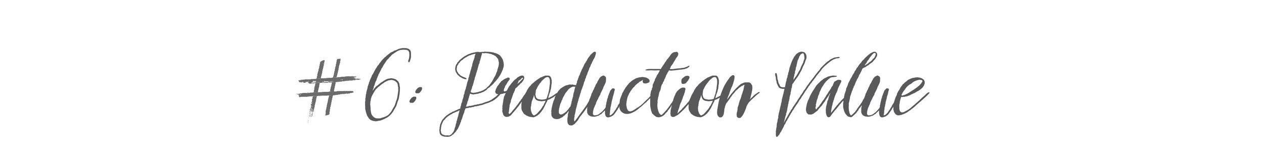 6-production-value.jpg