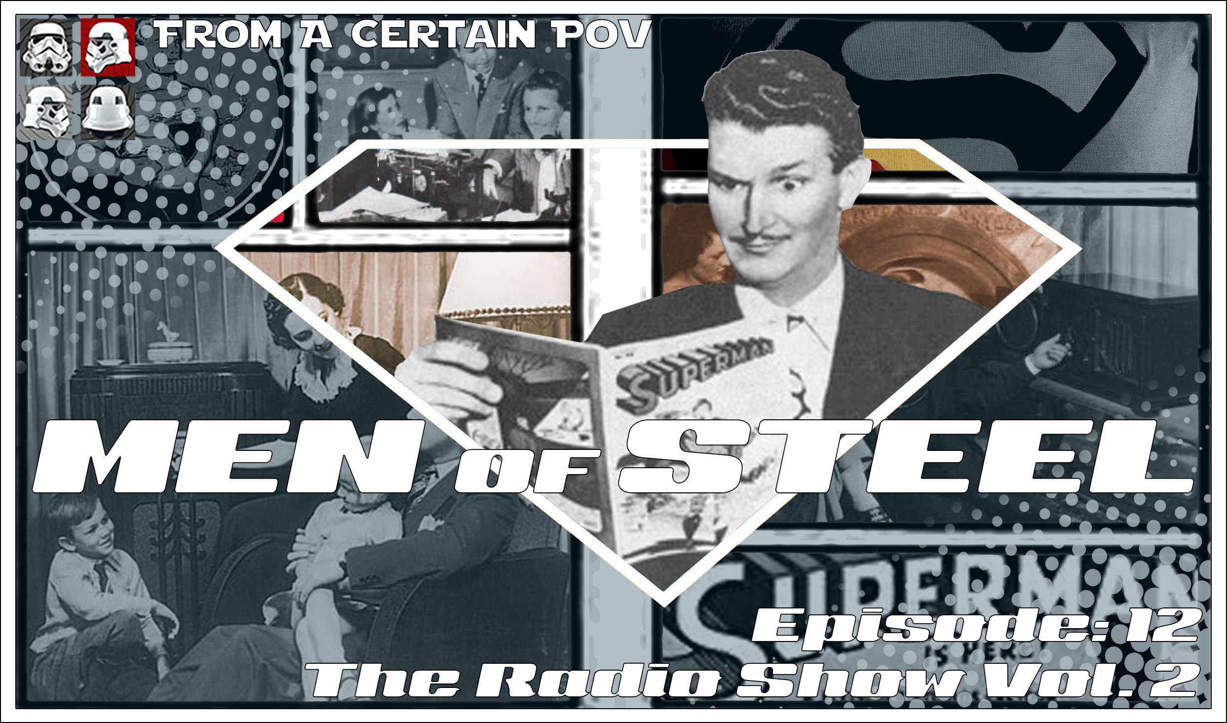 Episode 12 - The Radio Show Vol  2 — From a Certain Point Of