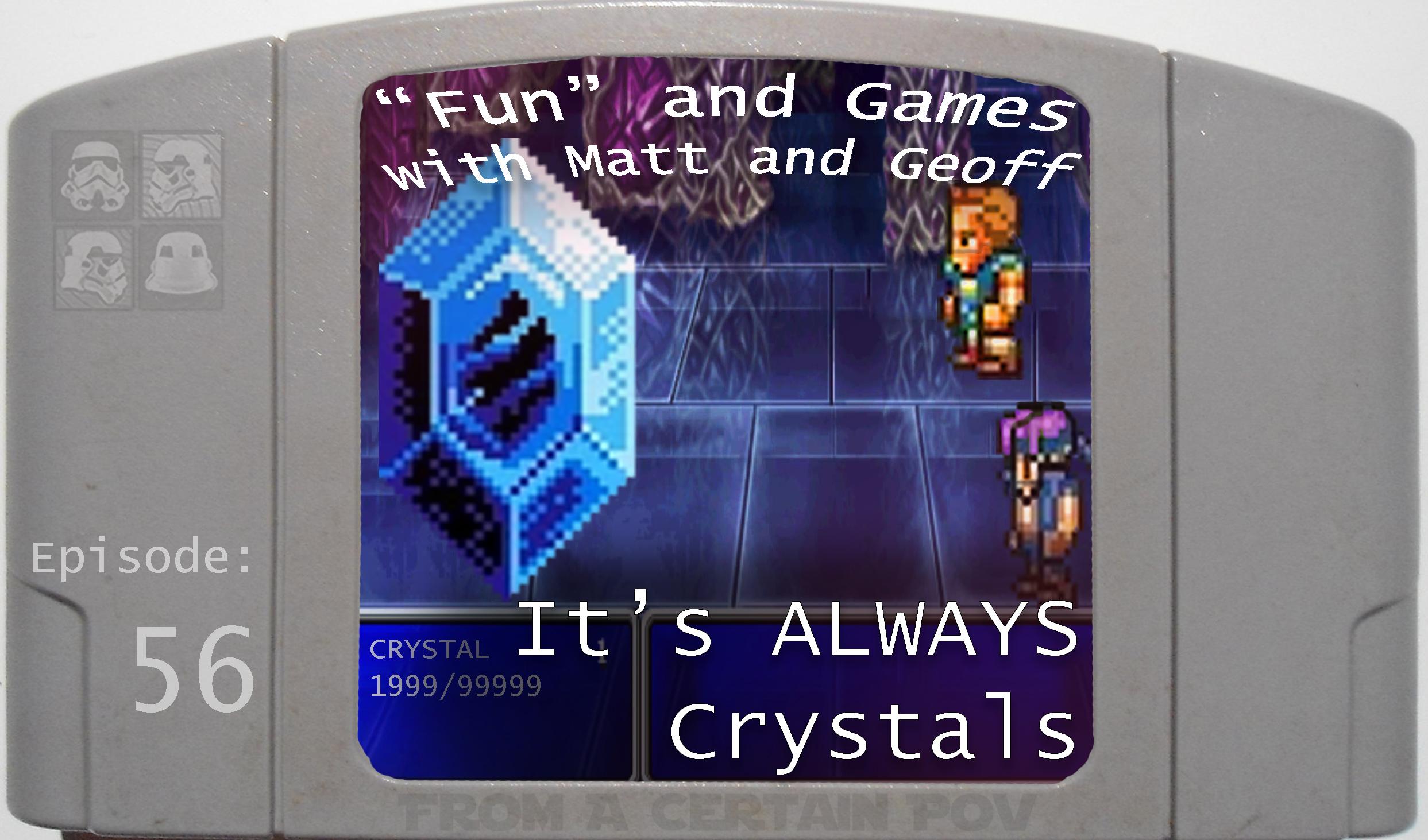 56 - Its Always Crystals.jpg