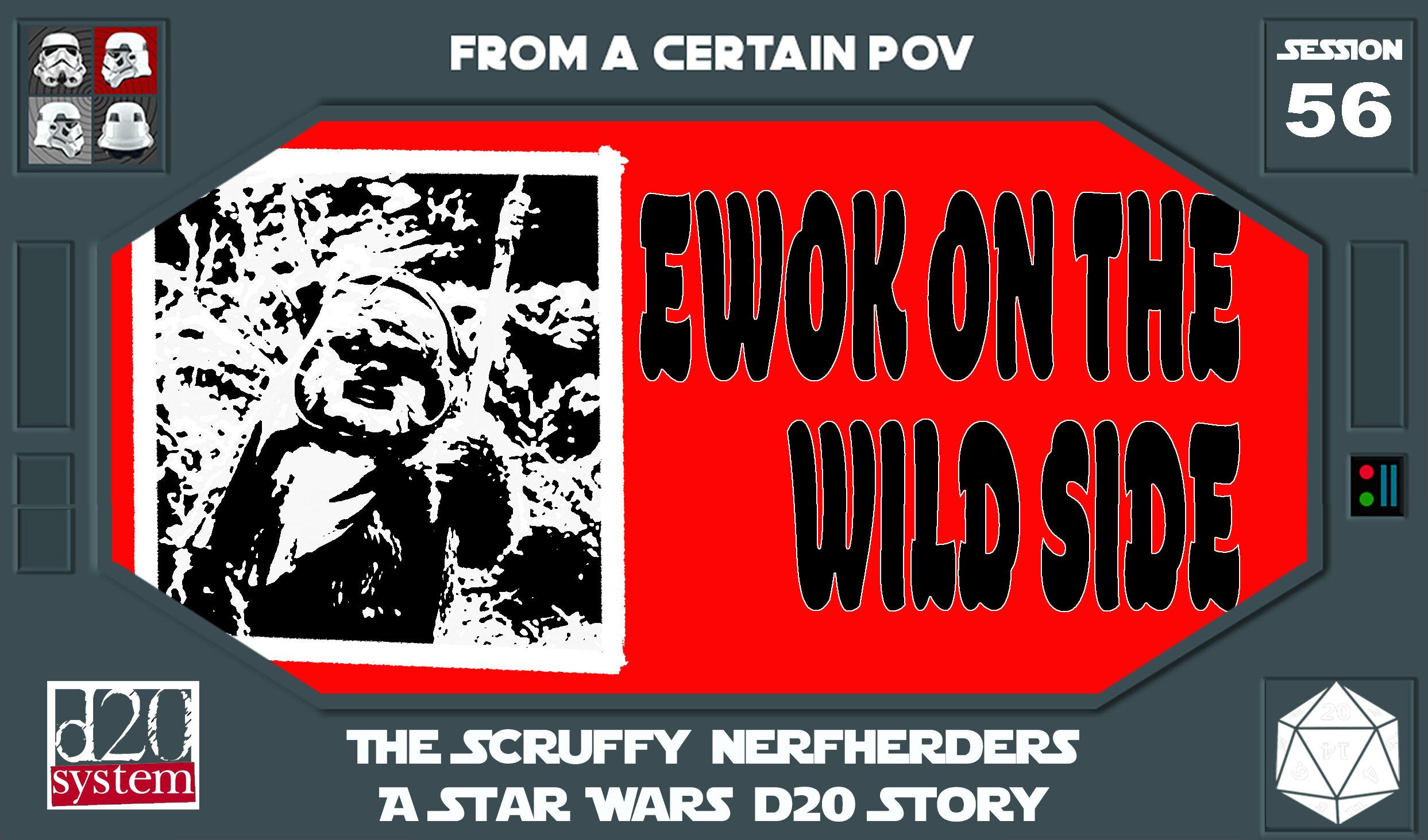56 - Ewok on the Wild Side.jpg