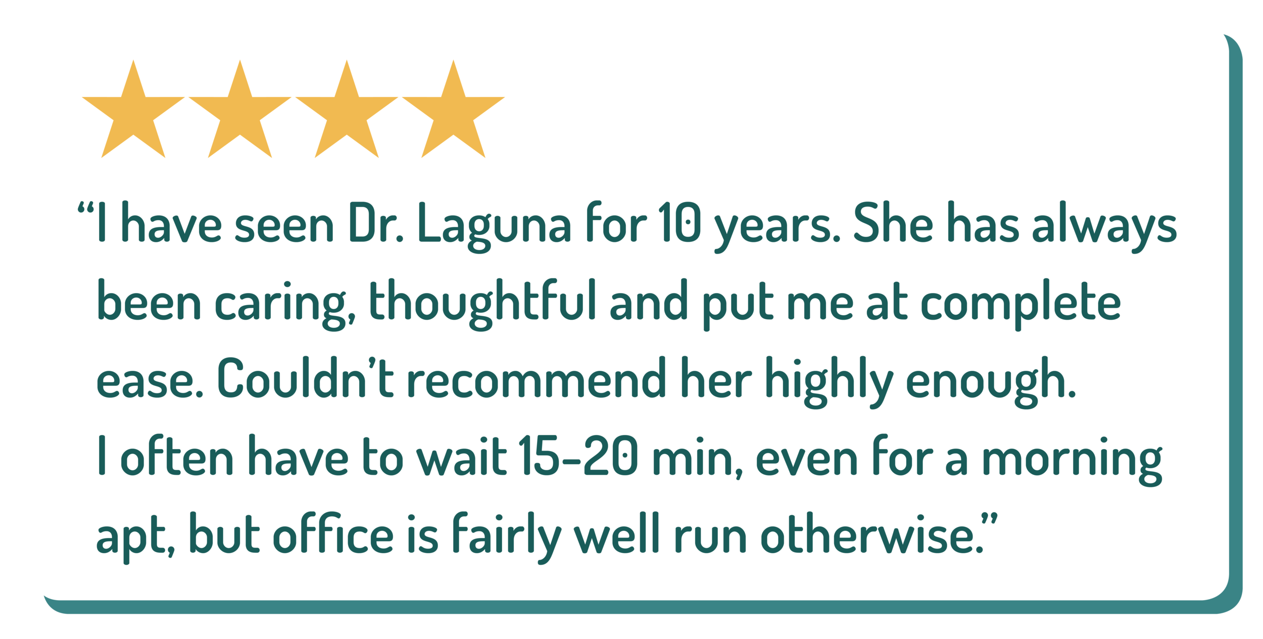 graphic of an online four star review recommending the primary care provider named Dr. Laguna