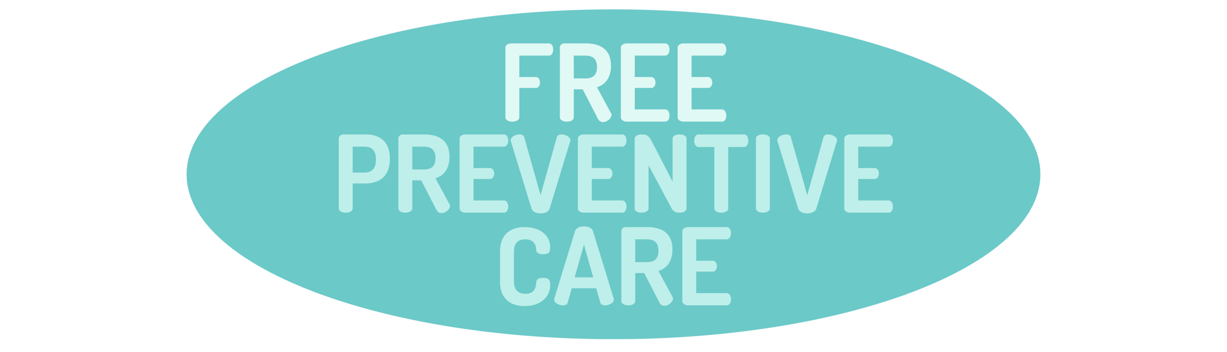 """graphic of text that says """"Free Preventive Care"""""""