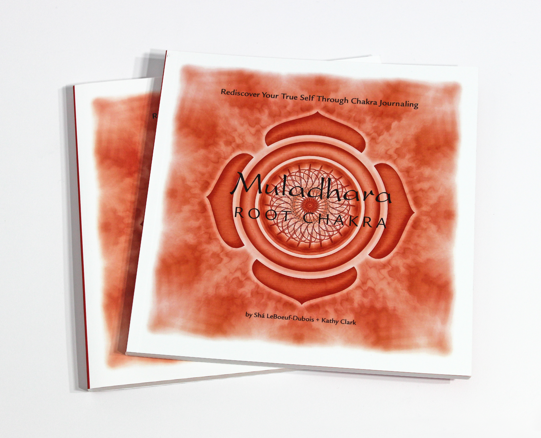 MULADHARA: ROOT CHAKRA JOURNAL – $24  Exploring the mysterious energy center of Muladhara, l earn to live a healthy life,  and rediscover your true self through chakra journaling.
