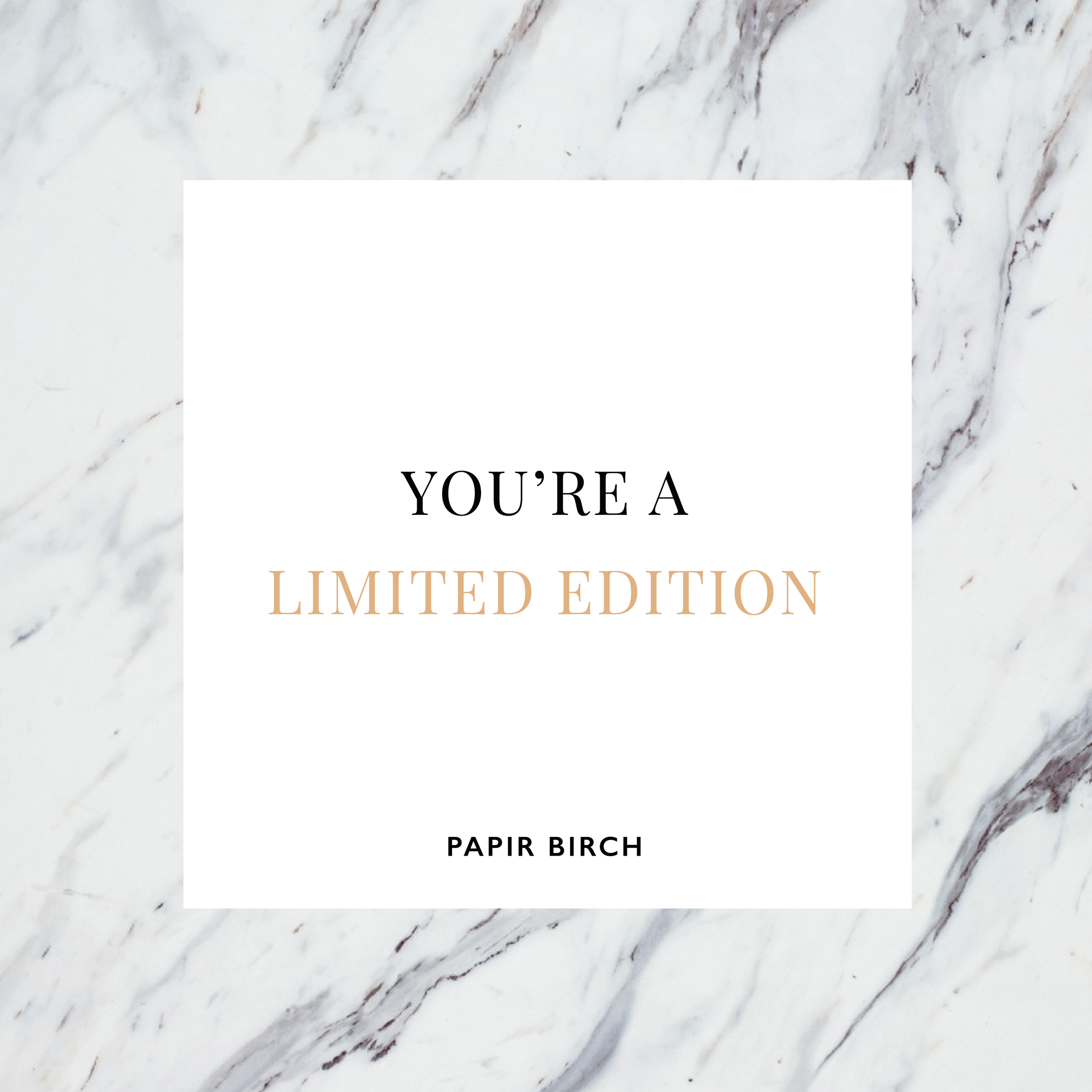 PapirBirch-Social-Quotes-LimitedEdition-01.png