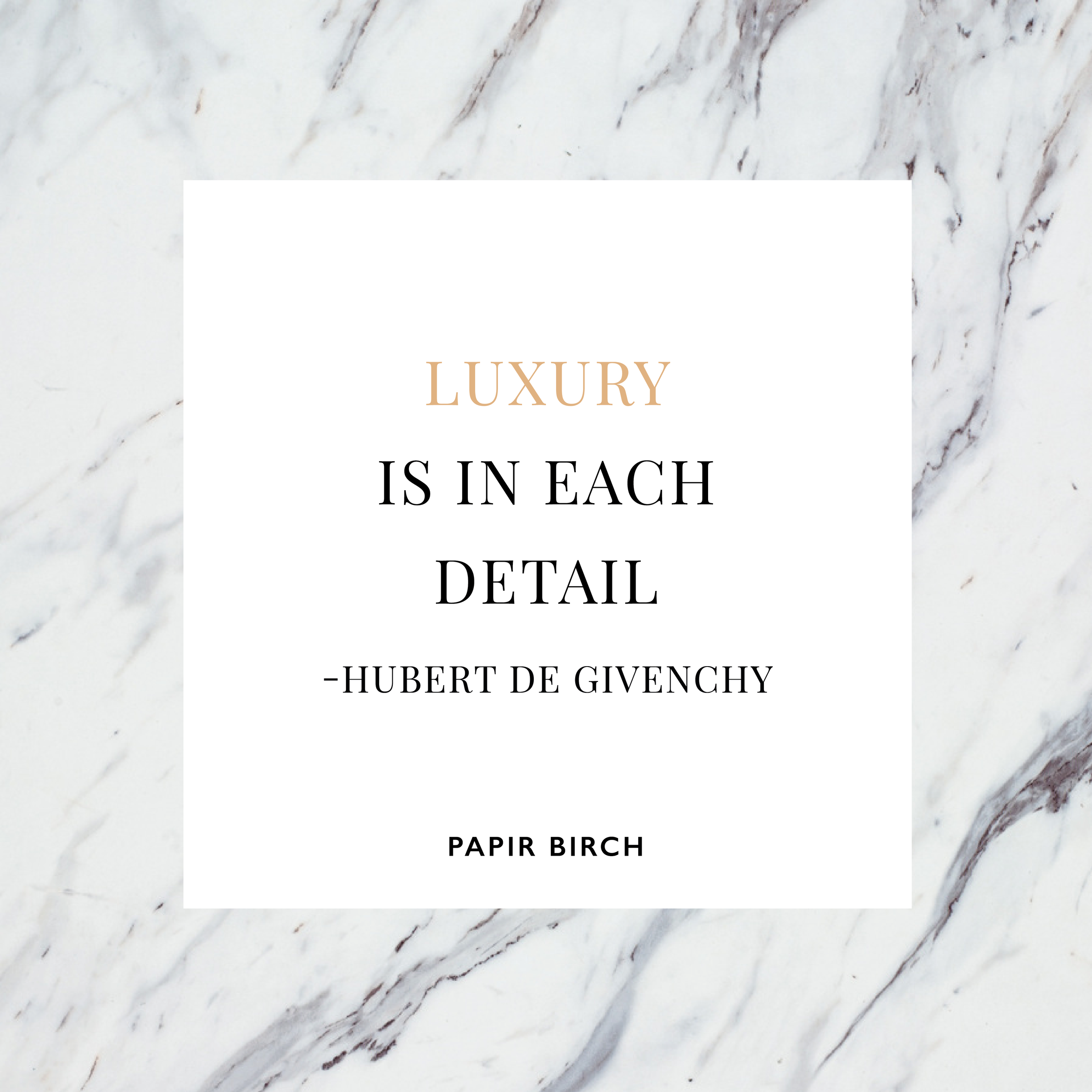 PapirBirch-Social-Quotes-Luxury-0117-01.png