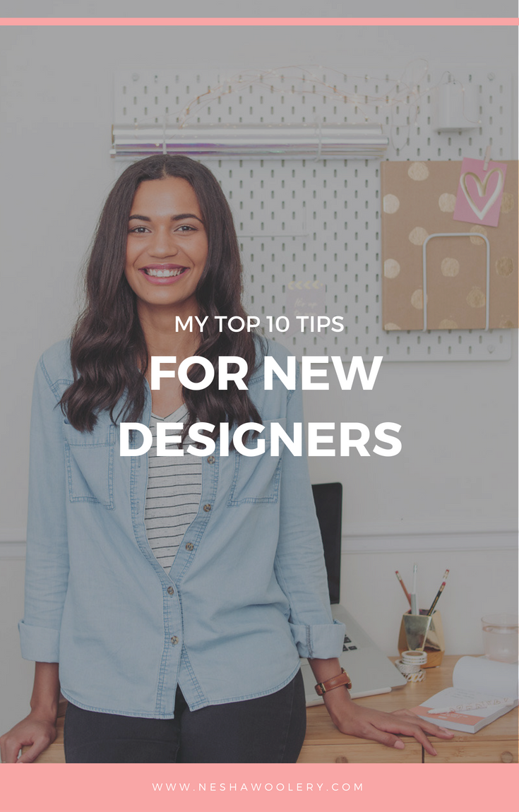 My top 10 tips for newbie designers. Advice to help new designers start freelancing and start making a consistent, sustainable income from it. #Freelance, #Business, #Start Freelancing, #Tips, #Designers