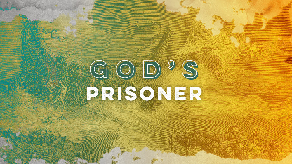 God's Prisoner: 5 Truths for Leading Well Through a Storm