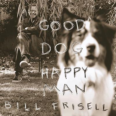 bill_frisell_good_dog_400px.jpg