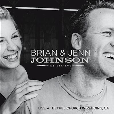 brian_and_jenn_johnson_we_believe_400px.jpg