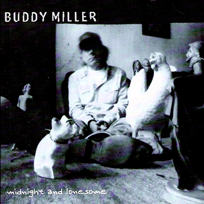 buddy_miller_midnight_and_lonesome_400px.jpg