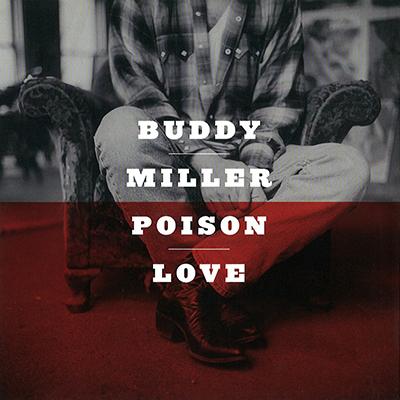 buddy_miller_poison_love_400px.jpg