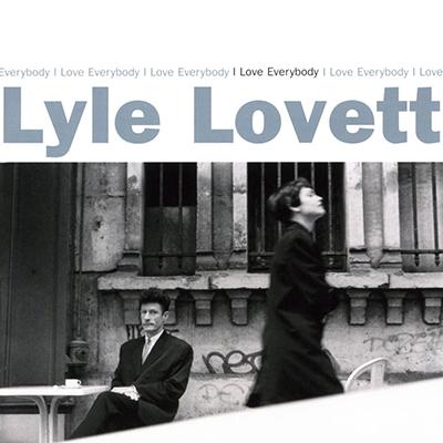 lyle_lovett_i_love_everybody_400px.jpg