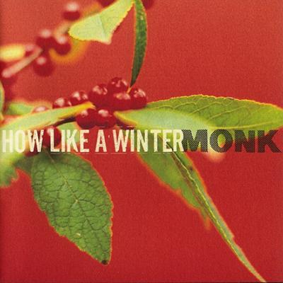 monk_how_like_a_winter_400px.jpg