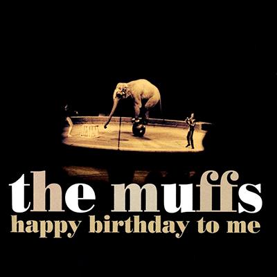 the_muffs_happy_birthday_400px.jpg