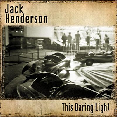 jack_henderson_this_daring_light_400px.jpg