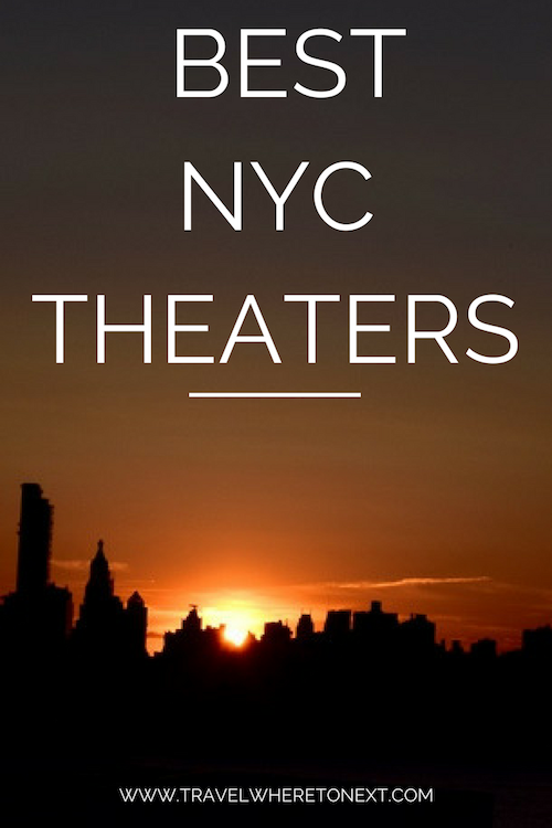 best nyc theaters to visit