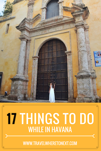 The best things to do in Havana. Do not miss these while traveling to Cuba  -  Tessa Juliette | http://travelwheretonext.com/cuba
