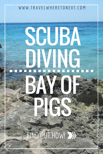 Easy guide to Scuba Diving at the Bay of Pigs in Cuba - Tessa Juliette   http://travelwheretonext.com