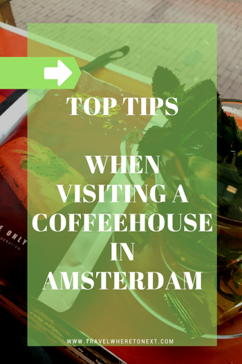 Visiting a coffeehouse in Amsterdam can be nerve-wracking. Weed being legal in Amsterdam makes it one of the top things to do while visiting Amsterdam. Here is my list of top tips for visiting a coffeehouse in Amsterdam so you don't stick out like a sore thumb!  Tessa Juliette http://travelwheretonext.com