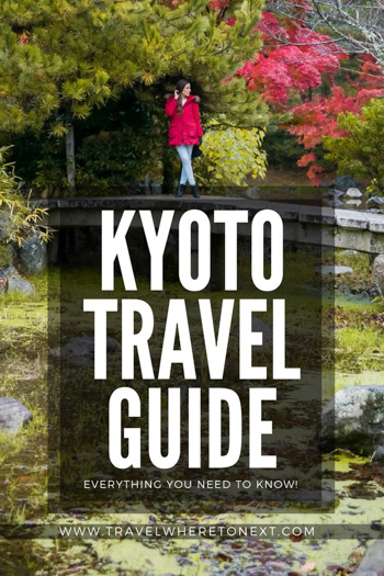 Everything you need to know to plan an amazing trip to Kyoto!