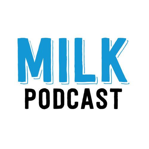 milkpodcast