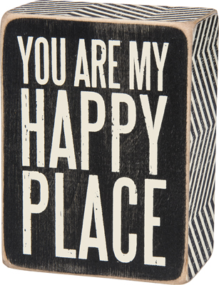 YOU ARE MY HAPPY' BOX SIGN  $9
