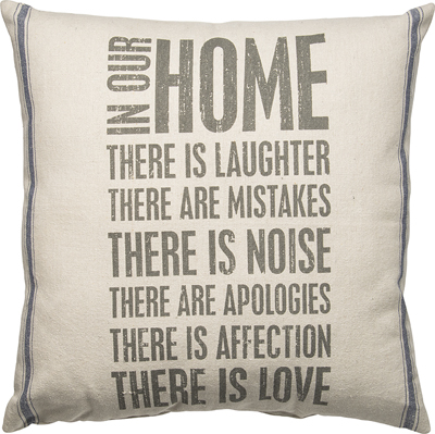 'IN OUR HOME' PILLOW  $54