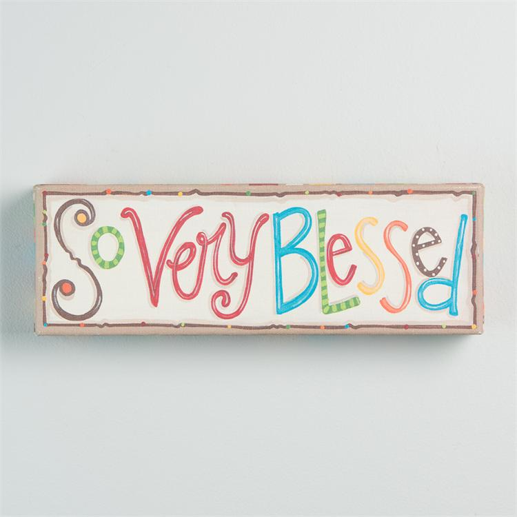 SO VERY BLESSED' CANVAS PRINT $18