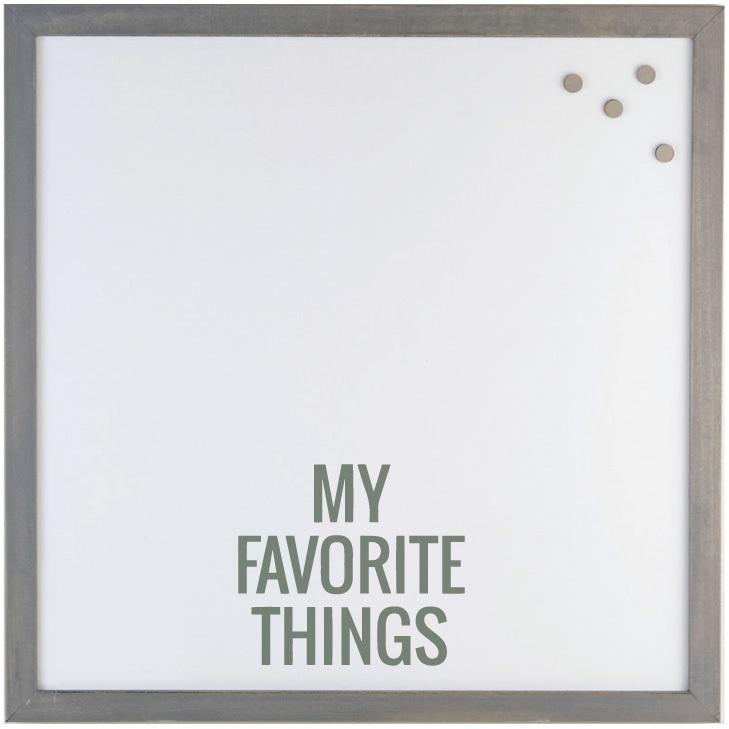 MY FAVORITE THINGS' MAGNET BOARD $60