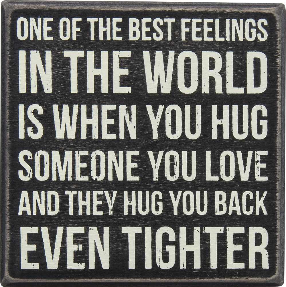 BEST FEELINGS' BOX SIGN $12