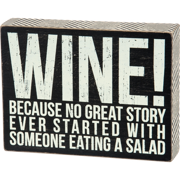 WINE AND SALAD BOX SIGN $16